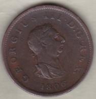 Grande-Bretagne . Half Penny 1806 . George III - 1662-1816 : Antiche Coniature Fine XVII° - Inizio XIX° S.