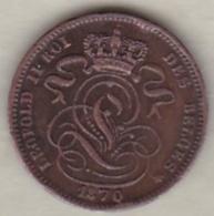Belgique. 1 Centime 1870. Légende Française  Leopold II - 1865-1909: Leopold II