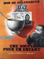 RARE ET TRES BELLE AFFICHE ORIGINALE PETAINISTE / BON DE SOLIDARITE DE UN FRANC / UNE SOUPE POUR UN ENFANT .. - 1939-45
