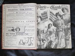 Paris Qui Chante . Année 1909 Reliée. - 1901-1940