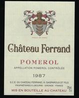 Etiquette Vin   Chateau  Ferrand  Pomerol    1987  H Gaparoux Et Fils  Propriétaires - Bordeaux