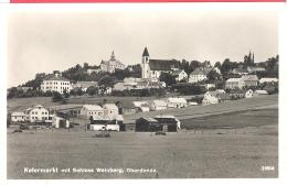 Kefermarkt Mit Schloss Weinberg  Oberdonau  31614  Um 1930 - Kefermarkt