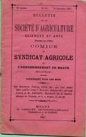 77 MEAUX - Bulletin De La SOCIÉTÉ D'AGRICULTURE, Sciences Et Arts De L'Arrondissement - N° 12 (décembre 1907) - LEPILLET - Meaux