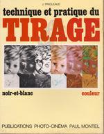 Livre - Technique Et Pratique Du Tirage Noir Et Blanc - Photographs