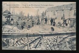 DENDERMONDE  OORLOG 1914 - 1918  ==  ZICHT IN DE WERKHUIZEN VERTONGEN - GOENS - Diksmuide