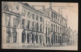 DENDERMONDE  OORLOG 1914 - 1918  ==  MAISON DU PRESIDENT DU TRIBUNAL ORPHELINAT - Diksmuide