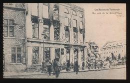 DENDERMONDE  OORLOG 1914 - 1918  ==  UN COTE DE LA GRAND'PLACE - Diksmuide
