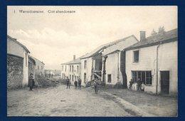 Warmifontaine (Neufchâteau). Affaissement Du Sol (11 Mars 1912). Cité Abandonnée - Neufchateau