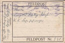 Feldpostbrief - Wien Nach Feldpost Nr. 531 - Mit Inhalt - 1915 - 1918 (34593) - Cartas