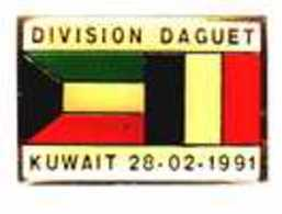 Division DAGUET >> KOWEIT LE 28/02/1991 >> Signé MANITOBA > PIN'S Impeccable - Army