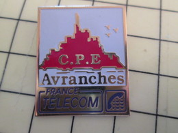 Pin1515c Pin's Pins / Beau Et Rare / THEME : FRANCE TELECOM / MONT ST MICHEL CPE AVRANCHES - France Telecom