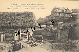 ETRETAT (76) COLLECTION M.MAURICE DAVANNE-1851 CALOGE-1923 POSTE DE LA DOUANE - Etretat