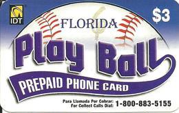IDT: Play Ball - Florida - Vereinigte Staaten