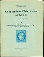N°60 Type 2 Le 25c Cérès De 1871 Les 2 Volumes De P. GERMAIN En Edition Originale N° 221 / 505 .TB état. - Filatelia E Storia Postale