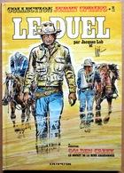 Collection JERRY SPRING #1 (Jacques Lob & Jijé) : Le Duel + Golden Creek,  Le Secret De La Mine Abandonnée (Dupuis) - Livres, BD, Revues
