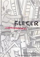 23- AUBUSSON- BIOT- FERNAD LEGER ET LES ARTS DECORATIFS- 2003- MUSEE DEPARTEMENTAL TAPISSERIE- MANUFACTURE PINTON 1961 - Limousin