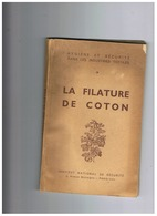 LES INDUSTRIES TEXTILES LA FILATURE DE COTON 1956 - Andere