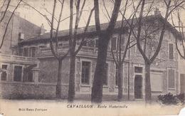 CAVAILLON 84 VAUCLUSE ECOLE MATERNELLE BELLE CARTE RARE !!! - Cavaillon