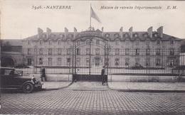 NANTERRE 92 HAUTS DE SEINE MAISON DE RETRAITE DEPARTEMENTALE BELLE CARTE RARE !!! - Nanterre