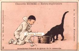 Chromo Chicorée HUMEZ Sauchy-Lestrée - Attachons D'abord La Queue De La Casserolle... - Scans Recto-verso - Thé & Café