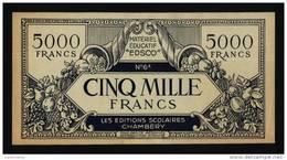 5000 Francs , Billet Scolaire EDSCO - Chambéry ( RARE !) - ( Art. N° 407-3 ) - Specimen