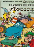 IZNOGOUD - Tabary - Edition Originale 1976 - Le Conte De Fées D'iznogoud - Iznogoud