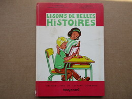 Lisons De Belles Histoires (J. Juredieu / A. Juredieu) éditions Magnard De 1964 - 6-12 Ans
