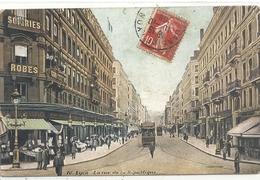 LYON . LA RUE DE LA REPUBLIQUE . CARTE TRES ANIMEE AFFR LE 10-10-1908 - Lyon