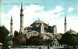 Constantinople / Istanbul  SALUT DE   MOSQUEE ST SOPHIE   Turquie    TURQUIA - Turquia