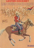 LESTER COCKNEY - Les Fous De Kaboul - Edition Originale De 1982 - Lester Cockney