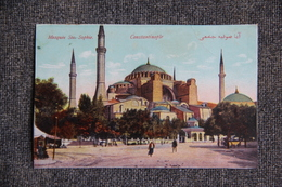 CONSTANTINOPLE - Mosquée Sainte SOPHIE. - Turquie