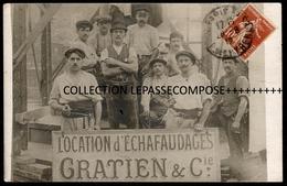 INEDIT PARIS - LOCATION D' ECHAFAUDAGES GRATIEN ET CIE- LES MONTEURS POSENT SUR LEUR CHANTIER EN 1912 ( METIER OUVRIER ) - France