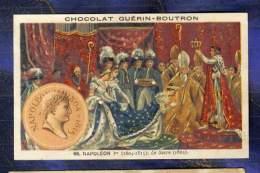 Chromo Guerin-Boutron Histoire France 60 Sacre Napoleon 1er Coronation Old Card - Guérin-Boutron