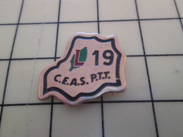 Pin1515a Pin's Pins / Beau Et Rare / THEME : POSTES / LA POSTE PTT C.E.A.S 19 CORREZE - Mail Services