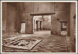 Casa Dell'Atrio A Mosaico, Ercolano, Campania, 1935 - Carcavallo Foto Cartolina - Ercolano