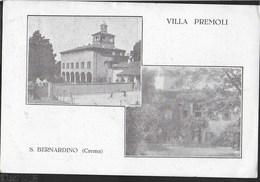 LOMBARDIA - VILLA PREMOLI - S. BERNARDINO (CREMA) - VIAGGIATA DA CREMA 1926 - Autres Villes