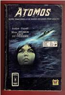 ATOMOS 1973 MME ATOMOS FAIT DU CHARME ANDRE CAROFF AREDIT - Arédit & Artima