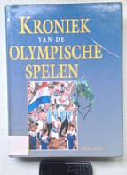 KRONIEK OLYMPISCHE SPELEN 1896-1992 * 382blz & Meer Dan 600 Foto S ©1992 Sport Voetbal Wielrennen Atletiek Boek Z606 - Histoire
