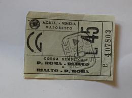 Billet Papier ACNIL VENIZIA  P.ROMA-RIALTO  Col Schnabel - Billets D'embarquement De Bateau