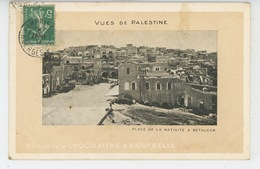 ASIE - VUES DE PALESTINE - Place De La Nativité à BETHLÉEM - Palestine