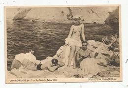 Cp, Arts , Peinture & Tableaux , J. Lefeuvre , AU SOLEIL ,salon 1931 , Collection Chantereau , Vierge - Paintings