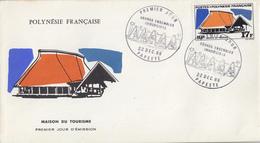 Enveloppe  FDC  1er  Jour   POLYNESIE     Maison  Du  Tourisme    1969 - FDC