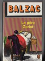 Le Pere Goriot - Auteurs Classiques