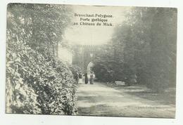 Brasschaat - Polygone   * Porte Gothique Au Chateau Du Mick  (Feldpost -  Ersatz Bataillon) - Brasschaat