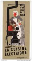 ON EST PLUS EN 1900 / LA CUISINE ELECTRIQUE - Electricity & Gas
