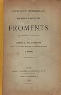 Catalogue Méthodique Et Synoptique Des Froments  1895 Collection De Henry L. De Vilmorin 2eme édition - Jardinage