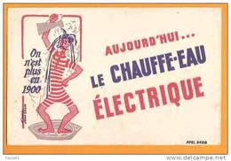 ON EST PLUS EN 1900 / LE CHAUFFE EAU ELECTRIQUE - Electricity & Gas