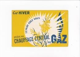 CET HIVER / LE MIDI CHEZ VOUS GRACE AU CHAUFFAGE CENTRAL / RARE - Electricité & Gaz
