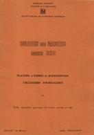INRA Bulletin Des Variétés Additif 1979 Plantes à Fibres Et Oleagineuses, Criciferes Fourrageres - Jardinage