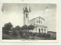PONZONE - SANTUARIO DELLA PIEVE - VIAGGIATA FG - Alessandria
